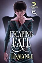 Escaping Fate (Overthrowing Fate Book 1)