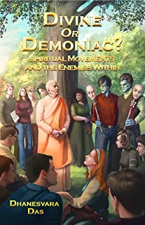 Divine Or Demoniac?: Spiritual Movements and the Enemies Within