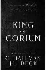 King of Corium Kindle Edition