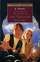 The Story of the Treasure Seekers: Being the Adventures of the Bastable Children in Search of A Fortune (Puffin Classics) (English Edition)