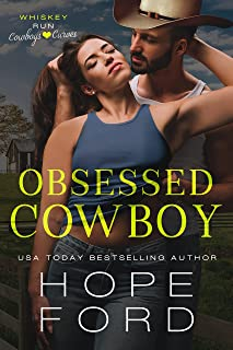 Obsessed Cowboy (Whiskey Run: Cowboys Love Curves)