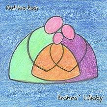 Brahms Lullaby (ninnananna, berceuse, wiegenlied, canción de cuna & 勃拉姆斯 摇篮曲)