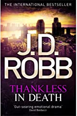 Thankless in Death: 37 Kindle Edition