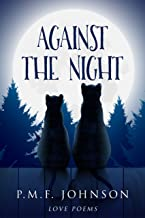 Against The Night: Love Poems