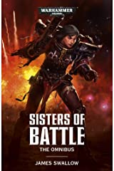 Sisters of Battle: The Omnibus Kindle Edition