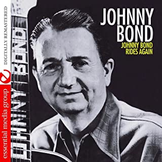 Johnny Bond Rides Again (Remastered)