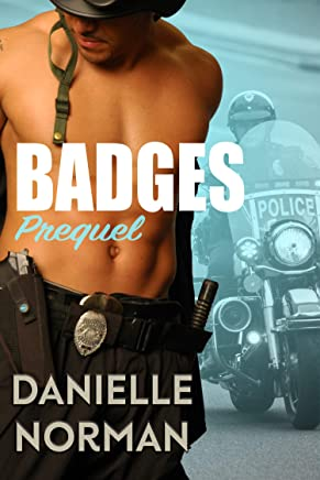 Badges Prequel (Iron Badges Book 0) (English Edition)