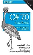 C# 7.0 – kurz & gut (German Edition)