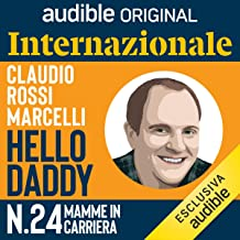 Mamme in carriera: Hello Daddy 24