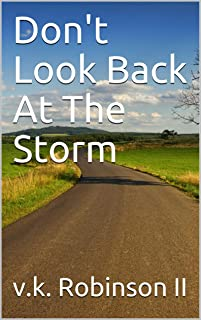 Don't Look Back At The Storm