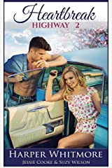 Heartbreak Highway 2: From Here to Forever Kindle Edition