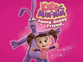 Kate And Mim Mim Volume 1 - Funny Bunny Friend