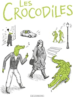 Les Crocodiles (Romans graphiques et one-shots Le Lombard) (French Edition)