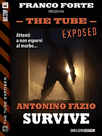 Survive (The Tube Exposed)
