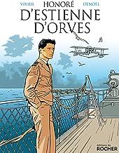 Honoré d'Estienne d'Orves : Pionnier de la Résistance (French Edition)