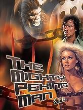 The Mighty Peking Man