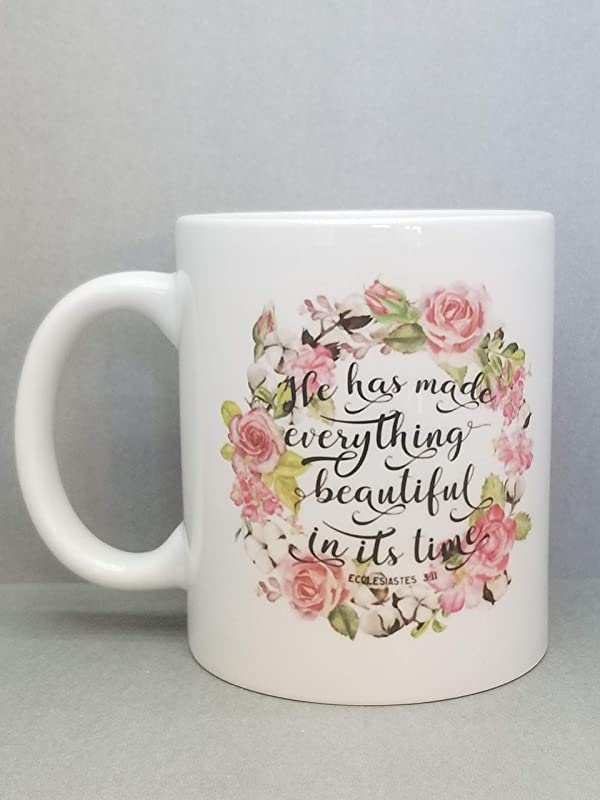 He Has Made Everything Beautiful In Its Time Bible Verse Ecclesiastes 3 11 Floral Sublimated Mug 2 Sided 11 Oz