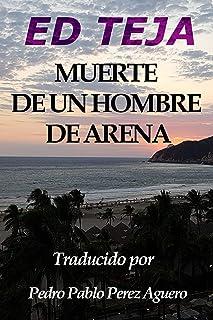 Muerte de un Hombre de Arena (Spanish Edition)
