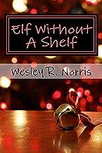 Elf Without A Shelf