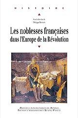 Les noblesses françaises dans l'Europe de la Révolution (Histoire) Format Kindle
