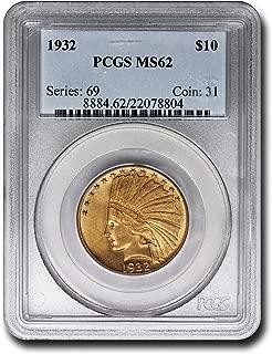1932 Indian Head Ten Dollar PCGS MS-62