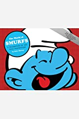 The World of Smurfs: A Celebration of Tiny Blue Proportions ハードカバー