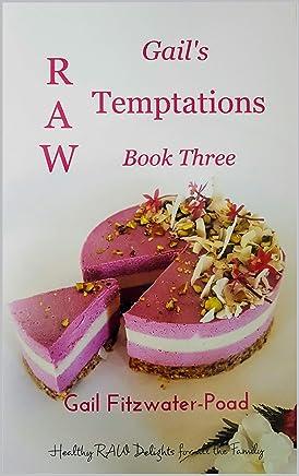 Gails Raw Temptations Book Three