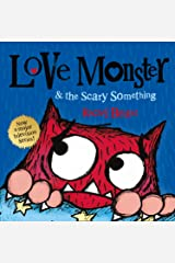 Love Monster and the Scary Something: Now a major television series! Kindle Edition