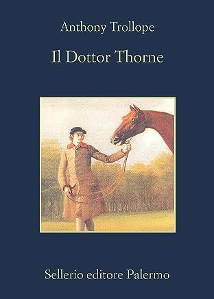 Il Dottor Thorne (Il ciclo del Barsetshire Vol. 3)
