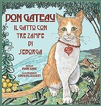 Don Gateau Il Gatto a Tre Zampe Di Seborga (Italian Edition)