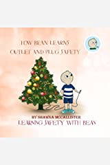 How Bean Learns Outlet and Plug Safety: Learning Safety with Bean Vol 2 Kindle Edition