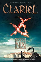 Clariel: The Lost Abhorsen (Old Kingdom Book 4)