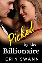 Picked by the Billionaire: Covington Billionaires Book 5 (A Billionaire Romance Love Story)