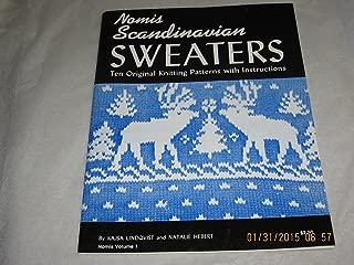 Nomis Scandinavian Sweaters: Ten Original Knitting Patterns With Instructions (Volume 1)