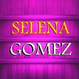 Selena Gomez Fans App