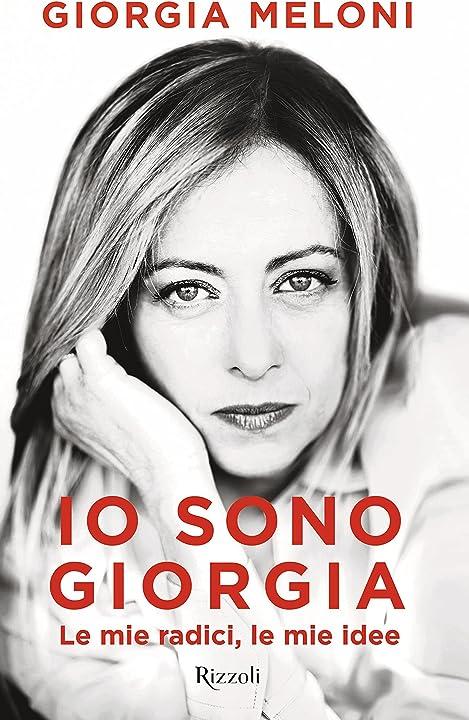 Io sono giorgia. le mie radici le mie idee (italiano) copertina rigida rizzoli 978-8817154680