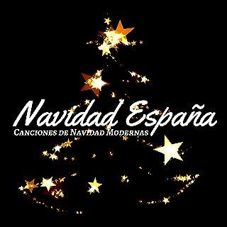 Navidad España - Canciones de Navidad Modernas, Música Navideña Relajante para la Navidad y el Año Nuevo