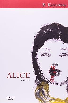 Alice - Não mais que de repente