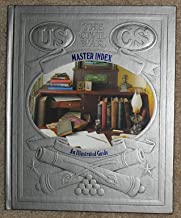 Master Index: An Illustrated Guide (The Civil War)
