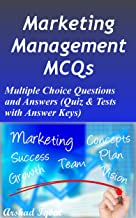 Marketing Management MCQs: Multiple Choice Questions and Answers (Quiz & Tests with Answer Keys)