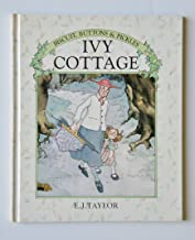 IVY COTTAGE (Biscuit, Buttons and Pickles Series)