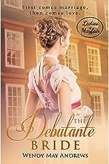 The Debutante Bride (Ladies of Mayfair Book 2) Kindle Edition