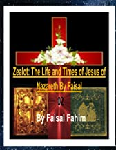 Zealot: The Life and Times of Jesus of Nazareth by Faisal Part 02ebook