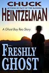 Freshly Ghost: A Ghost Boy Reo Story Kindle Edition