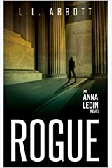 Rogue: An International Suspense Thriller Series: Book 3 (Anna Ledin Spy Series) Kindle Edition
