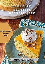Meilleure recette dessert keto: 30 Recettes de desserts keto