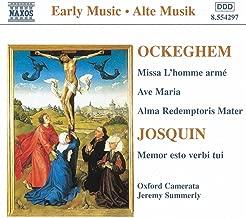 Ockeghem: Missa L'Homme Arme / Josquin: Memor Esto Verbi Tui