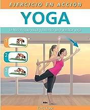 Ejercicio en acción: Yoga (EJERCICIO CUERPO-MEN) (Spanish Edition)
