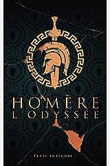 L'Odyssée - Homère - Texte intégral: Édition illustrée | L'Iliade épopée de la Grèce antique aede d'Homere | Collection Luxe | 360 pages Format 15,24 cm x 22,86 cm Format Kindle