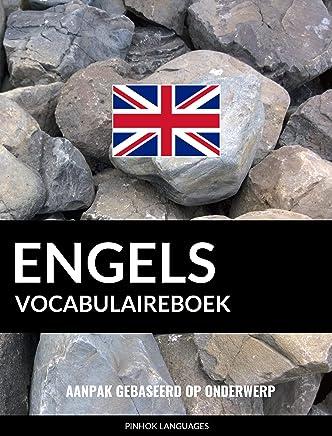 Engels vocabulaireboek: Aanpak Gebaseerd Op Onderwerp